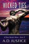 Wicked Ties (Steele Security, #2)