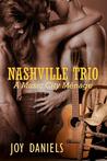 Nashville Trio, A Music City Ménage