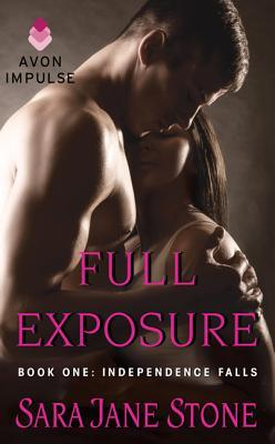 Full Exposure (Independence Falls, #1)