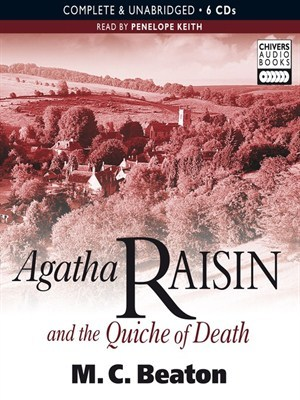 cover of Agatha Raisin and the Quiche of Death