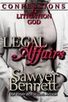 Confessions of a Litigation God (Legal Affairs, #7)