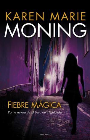 Fiebre mágica (Fiebre, #3)