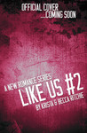 Crazy Like Us (Like Us, #2)