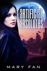 Artificial Absolutes (Jane Colt, #1)