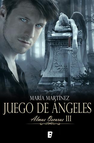 Juego de ángeles (Almas oscuras, #3)