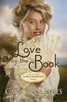 Love by the Book (Ladies of Summerhill, #3)