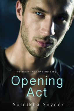 {Review} Opening Act by Suleikha Snyder