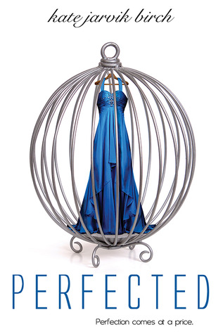 Perfected (Perfected, #1)
