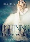Lightning in My Wake (Lightning, #1)