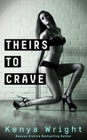 Theirs to Crave (Billionaire Games, #2)