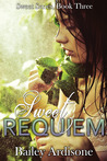 Sweet Requiem (Sweet #3)