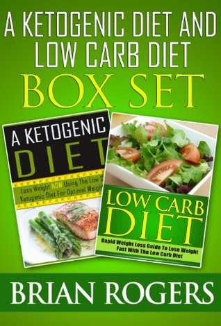 a ketogenic diet low carb diet box set by brian rogers reviews discussion bookclubs lists. Black Bedroom Furniture Sets. Home Design Ideas