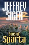 Sons of Sparta (Andreas Kaldis, #6)