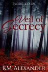 Veil of Secrecy (Shadows, #1)
