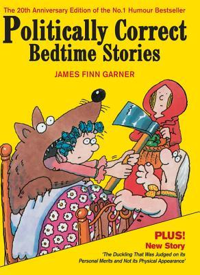 cover of Politically Correct Bedtime Stories