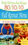 The 80 10 10 Diet Balancing Your Health Your Weight And border=