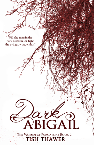 BOOK BLITZ:  Dark Abigail by Tish Thawer