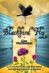Blackbird Fly (Bennett Sisters #1)