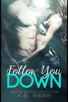 Follow You Down (Reflect Me, #2)
