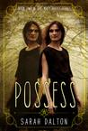 Possess (Mary Hades #2)