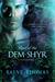 Rout of the Dem-Shyr (Ascendant, #2)