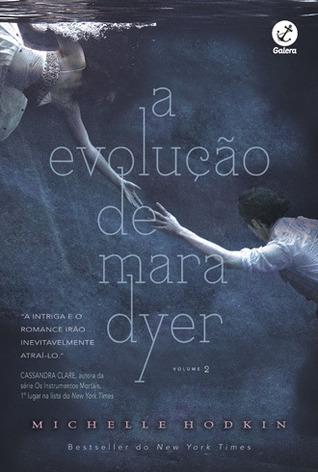 A Evolução de Mara Dyer (Mara Dyer, #2)