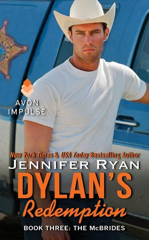 Quickie #Review: Dylan's Redemption (The McBrides #3) by Jennifer Ryan @JenRyan_author