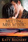 Meeting Miss Mystic (Heart of Montana, #5)