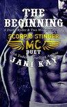 The Beginning: Duet: Ryder / Two Worlds Colliding (Scorpio Stinger MC, #0.5-1)