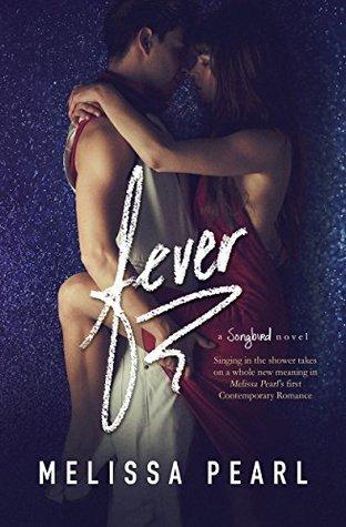 Fever (Songbird, #1)