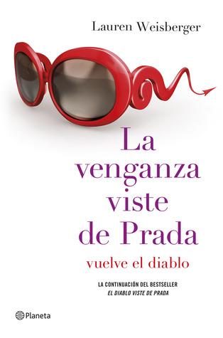 La venganza viste de Prada (El diablo viste de Prada, #2)