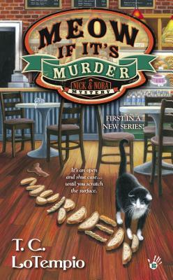 Meow If It's Murder (Nick and Nora Mysteries, #1)