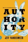 Authority (Southern Reach, #2)