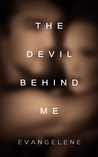 The Devil Behind Me (The Devil Trilogy, #1)