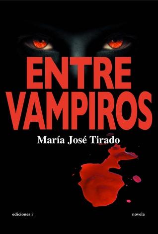 Entre vampiros (Entre vampiros, #1)