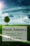 Magic America by C.E. Medford