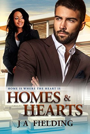 Home Is Where The Heart Is  (Homes and Hearts #1)