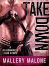 Take Down (Billionaire's Club: New Orleans #3)