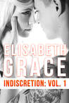 Indiscretion: Volume One (Indiscretion, #1)