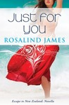 Just For You by Rosalind  James