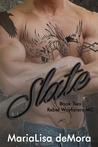 Slate (Rebel Wayfarers MC, #2)
