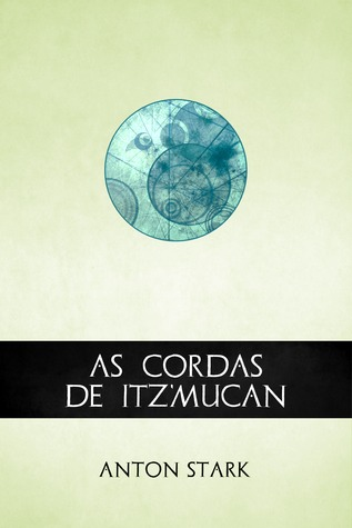 As Cordas de Itz'mucan