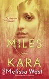 Miles from Kara (Charleston Haven, #2)