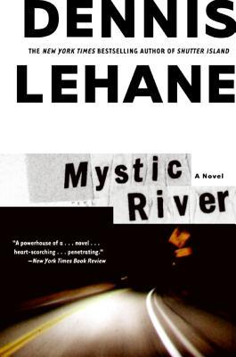 Mystic River by Dennis Lehane thumbnail