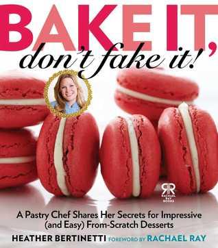 Bake It, Don't Fake It