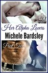 Her Alpha Lovers, Part Two