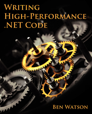 Read Online Writing High Performance Net Code By Ben Watson