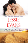 Melt with You (Fire and Icing, #1)