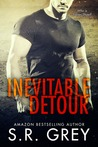 Inevitable Detour by S.R. Grey