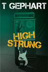 High Strung (Power Station, #1)